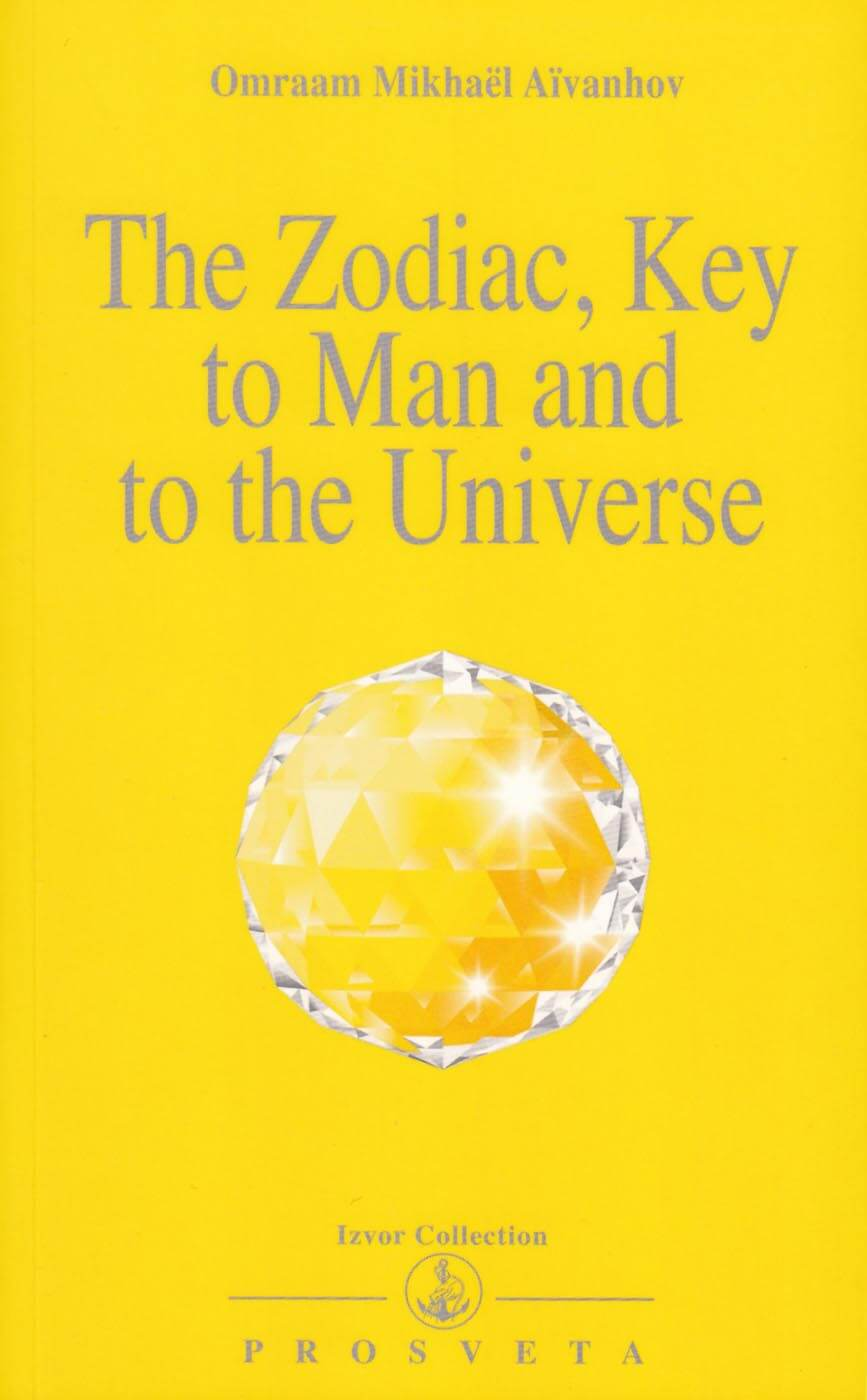 The Zodiac, Key to Man and Universe