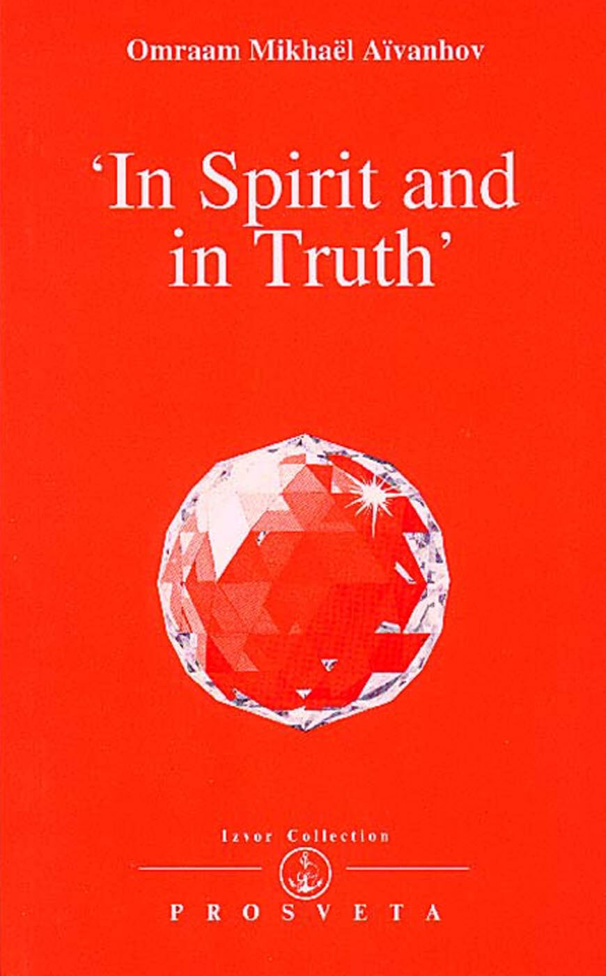 """In Spirit and in Truth"""