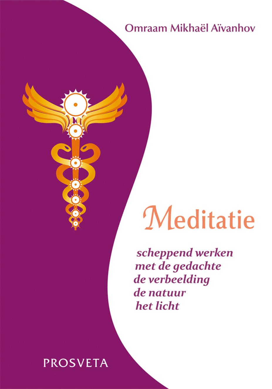 Uitgeverij Prosveta Nederland - Meditatie - Scheppend werken met de gedachte, de verbeelding, de natuur, het licht