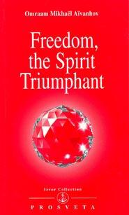 Freedom, the spirit triumphant