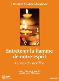 De vlam van onze geest voeden - de betekenis van het offer