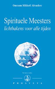 Uitgeverij Prosveta Nederland - Spirituele Meesters, lichtbakens voor alle tijden
